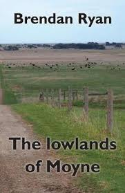 The lowlands of Moyne by Brendan Ryan | 9781877010132 | Booktopia
